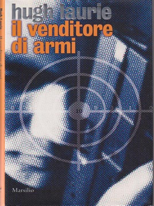 Il venditore di armi - Hugh Laurie - copertina