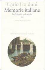 Memorie italiane. Vol. 3: Prefazioni e polemiche.