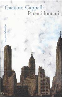 Parenti lontani - Gaetano Cappelli - copertina