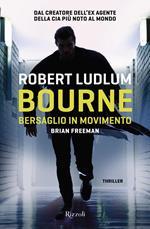 Bourne. Bersaglio in movimento