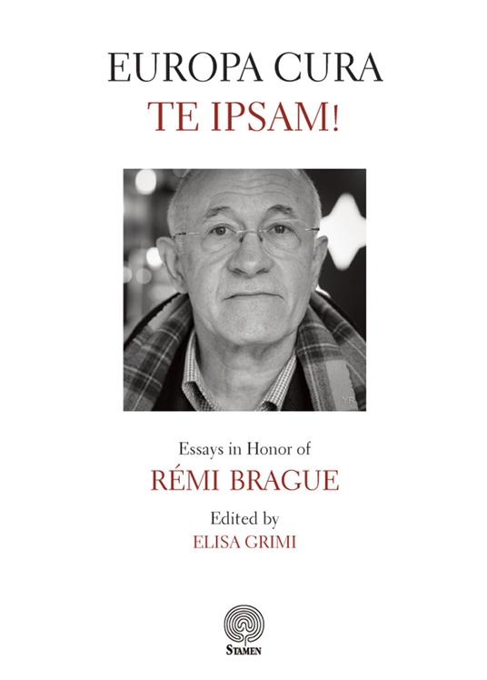 Europa cura te ipsam! Essays in honor of Rémi Brague - copertina