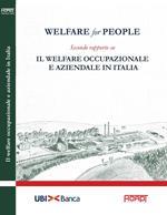 Welfare for people. Secondo rapporto su Il welfare occupazionale e aziendale in Italia
