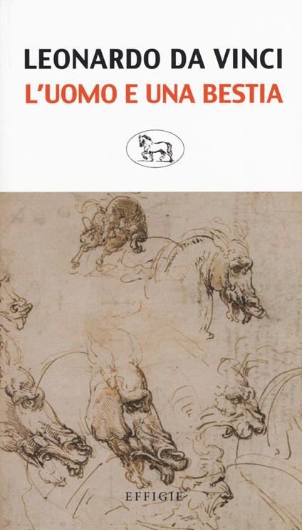 L' uomo e una bestia - Leonardo da Vinci - copertina