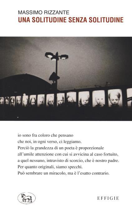 Una solitudine senza solitudine - Massimo Rizzante - copertina
