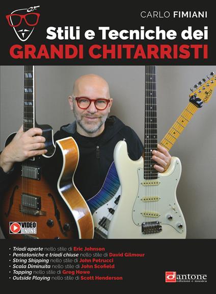 Stili e tecniche dei grandi chitarristi. Metodo - Carlo Fimiani - copertina