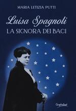 Luisa Spagnoli. La signora dei Baci
