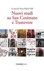 Nuovi studi su San Cosimato e Trastevere