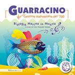 Guarracino. Canzone napoletana del '700. Biologia marina in musica