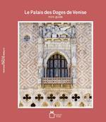 Le palais des doges de Venise. Mini-guide