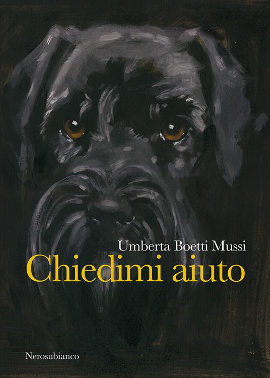 Chiedimi aiuto - Umberta Boetti Mussi - ebook