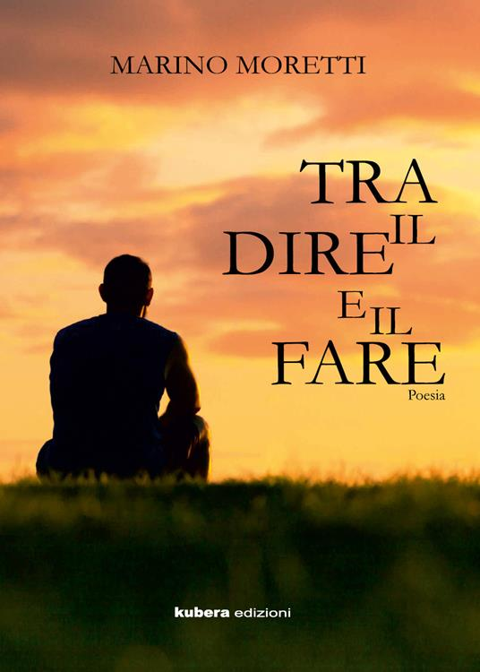 Tra dire e il fare - Marino Moretti - copertina
