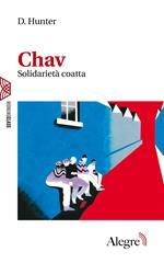 Chav. Solidarietà coatta