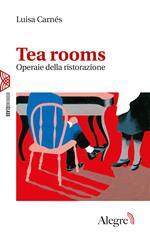 Tea rooms. Operaie della ristorazione