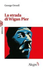 La strada di Wigan Pier