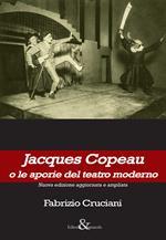 Jacques Copeau o le aporie del teatro moderno