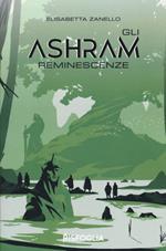 Reminescenze. Gli Ashram. Vol. 2
