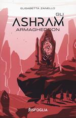 Armagheddon. Gli Ashram. Vol. 3