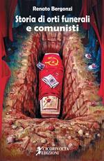 Storia di orti funerali e comunisti
