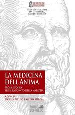 La medicina dell'anima: prosa e poesia per il racconto della malattia