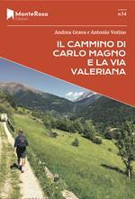 Il Cammino di Carlo Magno e la Via Valeriana