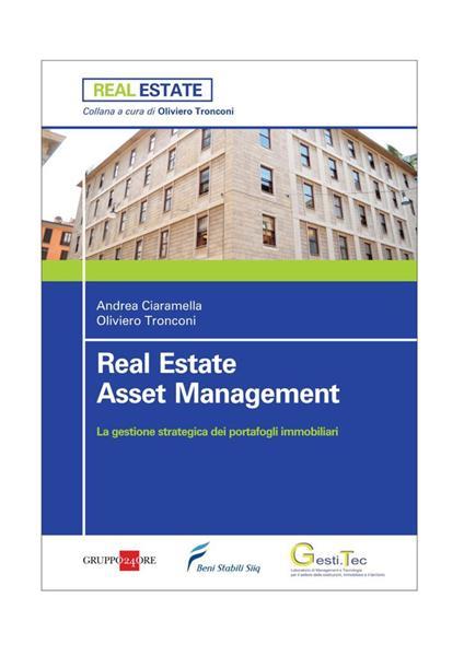Asset management. La gestione strategica dei portafogli immobiliari - Andrea Ciaramella,Oliviero Tronconi - ebook