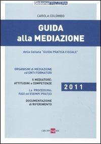 Guida alla mediazione - Carola Colombo - copertina
