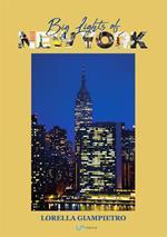 Big lights of New York. Ediz. italiana