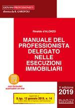 Manuale del professionista delegato nelle esecuzioni immobiliari. Con Contenuto digitale per download