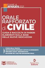 Orale rafforzato di civile. Guida e raccolta di pareri elaborati sulla base delle nuove indicazioni. Nuova ediz.