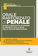 Orale rafforzato di penale. Guida e raccolta di pareri elaborati sulla base delle nuove indicazioni. Nuova ediz.