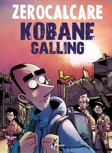 Kobane calling. Oggi - Zerocalcare - copertina