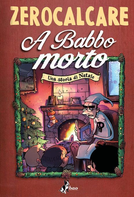 A Babbo morto. Una storia di Natale - Zerocalcare - copertina