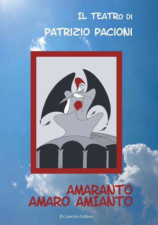 Amaranto. Amaro Amianto - Patrizio Pacioni - copertina