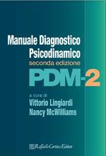 PDM - 2. Manuale diagnostico psicodinamico