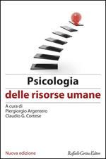 Psicologia delle risorse umane. Nuova ediz.