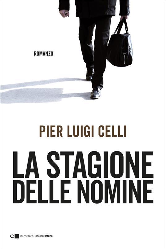 La stagione delle nomine - Pier Luigi Celli - ebook