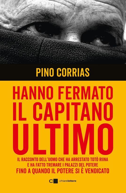 Fermate il capitano Ultimo! - Pino Corrias - ebook
