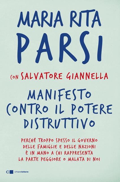 Manifesto contro il potere distruttivo - Salvatore Giannella,Maria Rita Parsi - ebook