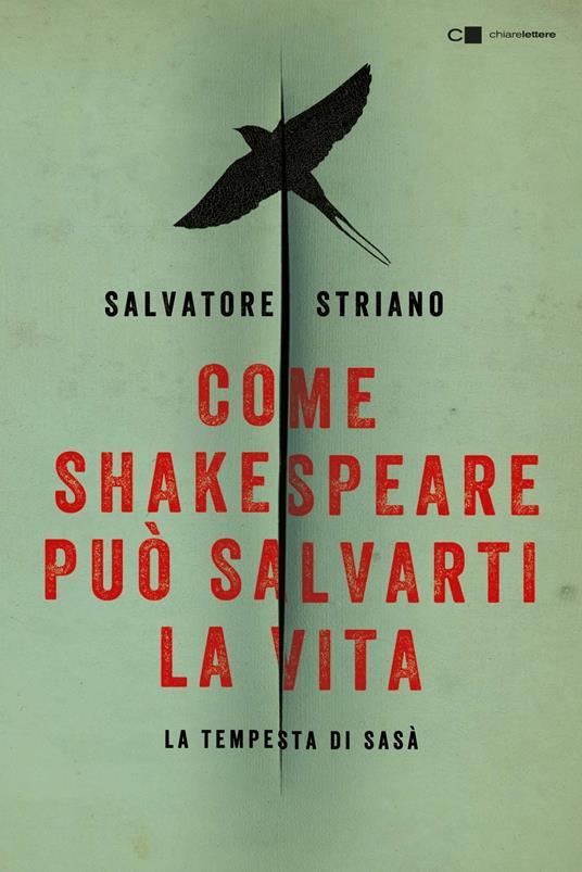 Come Shakespeare può salvarti la vita. La tempesta di Sasà - Salvatore Striano - ebook