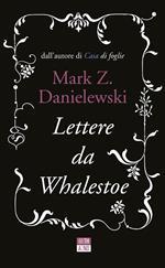 Lettere da Whalestoe