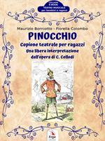 Pinocchio. Copione teatrale per ragazzi