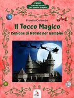 Il tocco magico. Copione di Natale per bambini