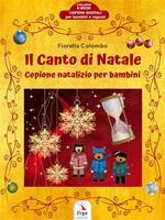 Il Canto di Natale. Copione di Natale per bambini