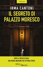 Il segreto di Palazzo Moresco