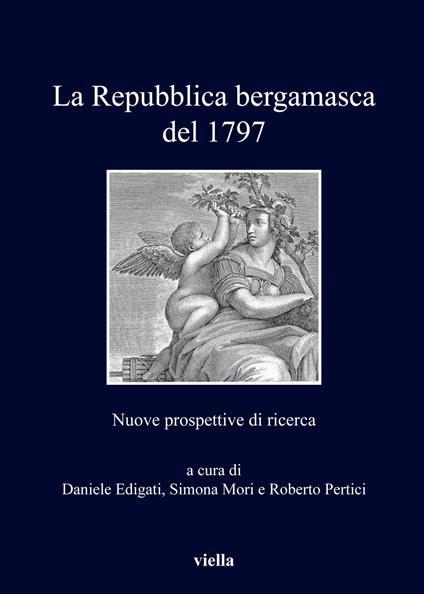 La repubblica bergamasca del 1797. Nuove prospettive di ricerca - copertina