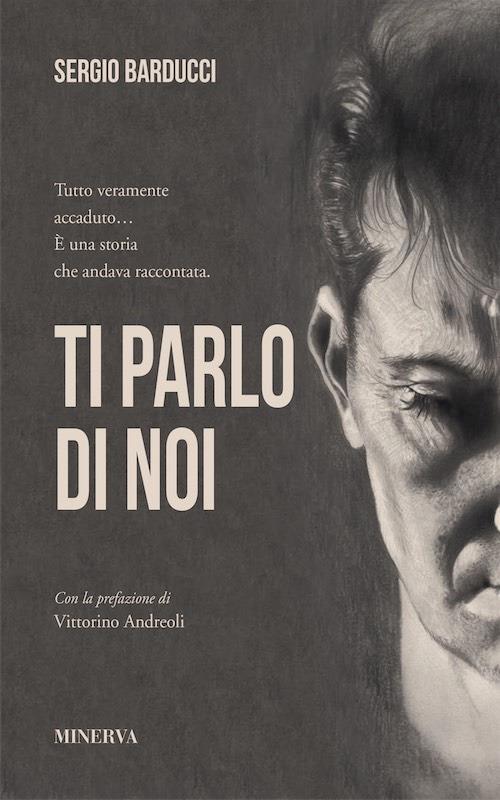 Ti parlo di noi - Sergio Barducci - copertina