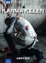 Karma killer. Ediz. integrale