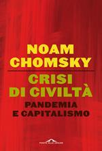 Crisi di civiltà. Pandemia e capitalismo