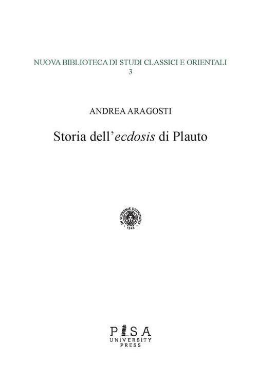 Storia dell'«ecdosis» di Plauto - Andrea Aragosti - ebook