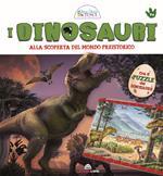 I dinosauri. Alla scoperta del mondo preistorico. Libri gioco per sapere di più. Con puzzle